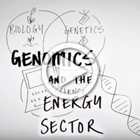 Watch: Genomics and the energy sector