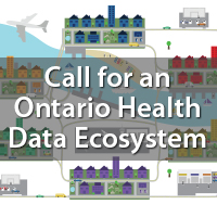 Call for an Ontario Health Data Ecosystem [Report]