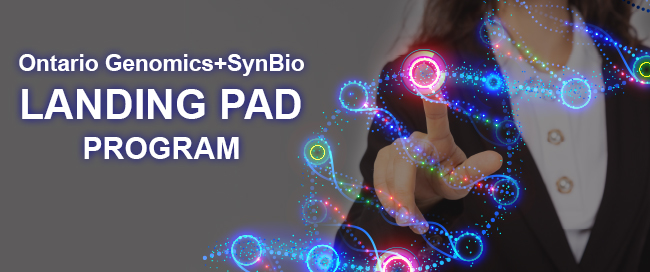 Ontario SynBio + Genomics Landing Pad Program
