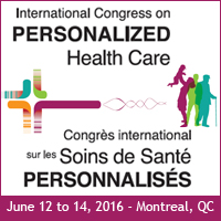 International Congress on Personalized Health Care – Montreal, June 12 to 14