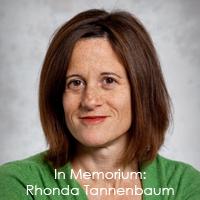In Memorium: Rhonda Tannenbaum