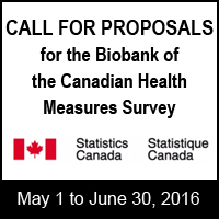 Call for proposals for the biobank of the Canadian Health Measures Survey