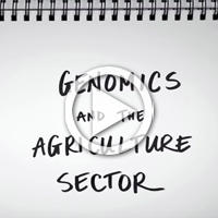 Watch: Genomics and agriculture sector