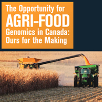 The Opportunity for Agri-Food – Genomics in Canada [Report]