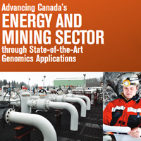 Advancing Canada's Energy and Mining Sector through State-of-the-Art Genomics Applications [Sector Strategy]