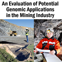 An Evaluation of Potential Genomic Applications in the Mining Industry [Report]