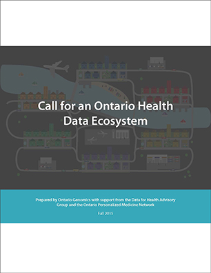 Call for an Ontario Health Data Ecosystem